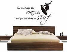 YOU CANT STOP THE WAVES BUT YOU CAN LEARN TO SURF SP WALL ART STICKER DIY HOME