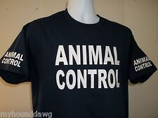 ANIMAL CONTROL T-Shirt, Your Choice Of Shirt Color & Print Colors, Free Shipping