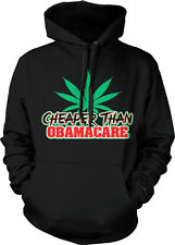 Medical Marijuana Cheaper Than Obamacare Weed Pot Leaf Stoned Hoodie Pullover