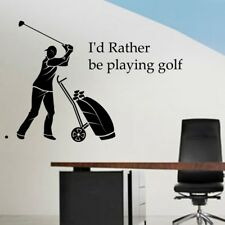 I'd Rather be Playing Golf Wall Quote Sticker funny sports stickers decal vinyl