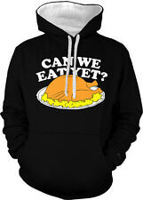 Can We Eat Yet Turkey Funny Humor Thanksgiving Holiday 2-tone Hoodie Pullover
