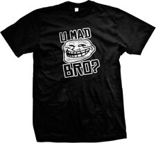 You U Mad Bro Troll Face Meme Internet Humor Joke Nerd Geek Gag Mens T-shirt