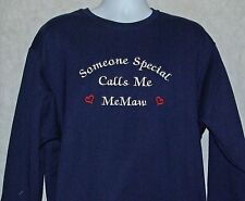 Someone Special Calls Me MeMaw Embroidered Sweatshirt