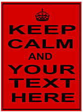 KEEP CALM AND ANY TEXT personalised METAL SIGN / PLAQUE poster wall art carry on