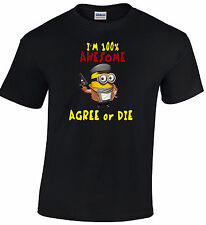 Despicable Me Minion Awesome Agree Or Die T-Shirt cool Cotton Free Shipping