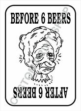 BEFORE AND AFTER 6 BEERS Funny Vintage Style METAL SIGN PLAQUE
