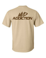 Mud Addiction Short sleeve T shirt Mudding 4x4 truck lifted monster life mudder