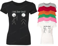 I Got Your Back Women T-Shirt Funny Graphic Ladies Shirt funny party clothing
