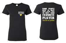 Some People Have to Wait Their Entire Lives Softball Grandma T Shirt
