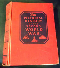 PICTORIAL HISTORY OF THE SECOND WORLD WAR - VOL IV SIXTH YEAR - CR.1946 - HARD