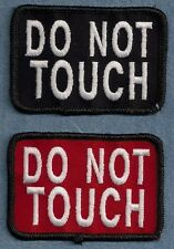DO NOT TOUCH   ...............- service dog, therapy dog vest patch