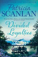 Divided Loyalties by Patricia Scanlan Paperback Book