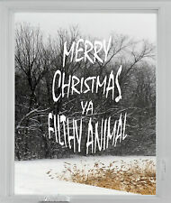 Merry Christmas YA FILTHY ANIMAL  Window Wall Stickers decorations Xmas Shop