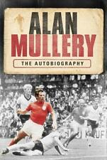 ALAN MULLERY: THE AUTOBIOGRAPHY, ALAN MULLERY, Used; Good Book
