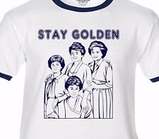 STAY GOLDEN The Golden Girls PREMIUM T-Shirt/Ringer/Tank Top - betty white 80s