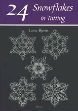 24 Snowflakes in Tatting by Lene Bjorn Paperback Book