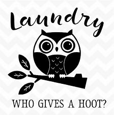 LAUNDRY WHO GIVES A HOOT vinyl wall art sticker owl removable decal home wash