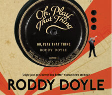Roddy Doyle, Niall Buggy - Oh, Play That Thing (Audiobook CD) 9781856869324