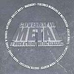 Covered in Metal Extra tracks by Various Artists Heavy Metal Classic CD's