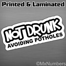 Not Drunk Avoiding Potholes Printed Decal Sticker Funny Lowered JDM Drift Car VW