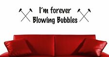 IM FOREVER BLOWING BUBBLES MF WEST HAM UNITED FOOTBALL VINYL WALL ART STICKER