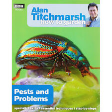 Alan Titchmarsh How To Garden - Pests and Problems, Non Fiction Books, Brand New