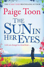 The Sun in Her Eyes by Paige Toon (Paperback, 2015)