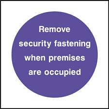 Remove Security Fastenings Sign