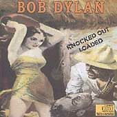 "BOB DYLAN ""KNOCKED OUT LOADED"""