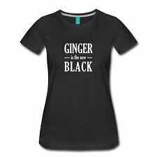 Ginger is the new black Women's T-Shirt