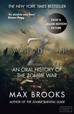 World War Z: An Oral History of the Zombie War, Max Brooks Book