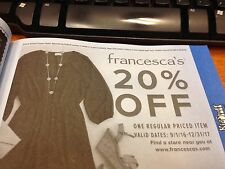 Francesca's 20% Off One Regular Priced Item Valid 9/1/2016 - 12/31/2017