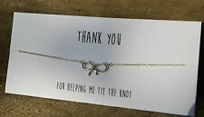 Thank You For Helping Me Tie The Knot Bridesmaid silver bow bracelet or necklace