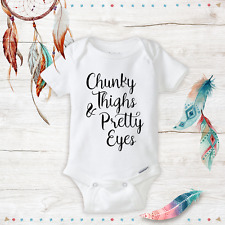 Chunky Thighs & Pretty Eyes Onesie - Cute Baby Girl clothes- newborn clothes