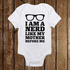 I Am A Nerd Like My Mother Before Me Onesie Glasses Baby Girl clothes Newborn