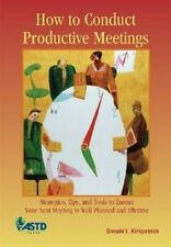 NEW How to Conduct Productive Meetings by Donald Kirkpatrick Paperback Book (Eng