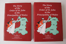 THE STORY OF THE ORDER OF ST. JOHN IN THE PRINCIPALITY OF WALES 1877 TO 1995