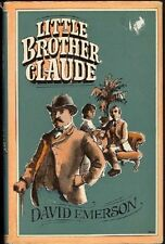 First edition.  David Emerson: Little Brother Claude. : Hutchinson 969769