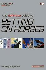 Definitive Guide to Betting on Horses by Nick Pulford (English)