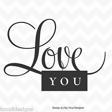 LOVE YOU vinyl wall art sticker decal decor home words quote family valentine