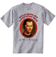 NICCOLO MACHIAVELLI DANGER QUOTE - NEW COTTON GREY GREY TSHIRT