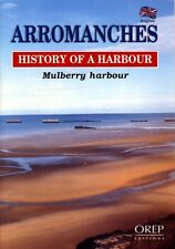 Arromanches: History of a Harbour, Mulberry Harbour,GOOD Book
