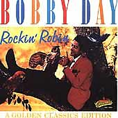 Rockin' Robin by Bobby Day (CD, Mar-2006, Collectables)