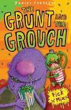 Pick n Mix (The Grunt and the Grouch),PB,Tracey Corderoy - NEW