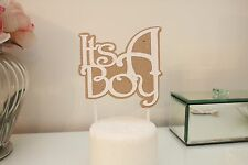 ITS A BOY ITS A GIRL, cake topper - HAND MADE - TO ORDER  BIRTHDAY
