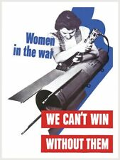 WWII World War II Rosie The Riveter Women Cant Win Without Them Den Decor Poster