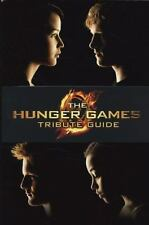 The Hunger Games Ser.: The Hunger Games - Tribute Guide by Emily Seife and...