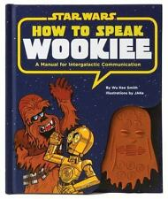 STAR WARS How to Speak Wookiee: A Manual for Intergalactic Communication w/ soun