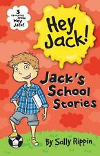 Jack's School Stories: Three favourites from Hey Jack! by Sally Rippin Paperback