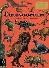 Dinosaurium by Lily Murray Hardcover Book